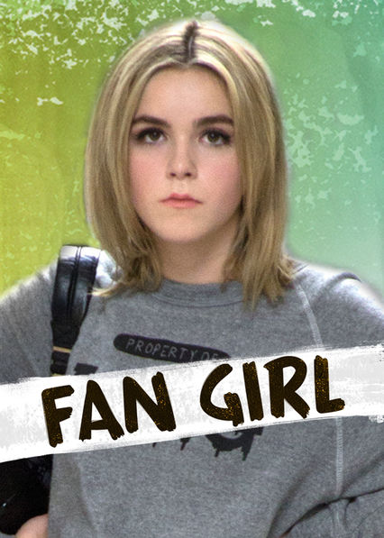Fan Girl on Netflix UK