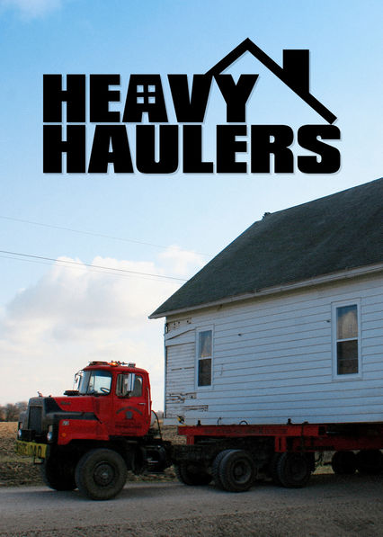 Heavy Haulers on Netflix UK