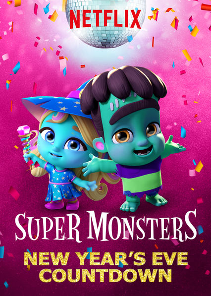 Super Monsters: New Year's Eve Countdown on Netflix UK