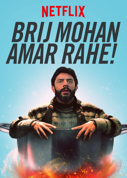 Brij Mohan Amar Rahe on Netflix UK