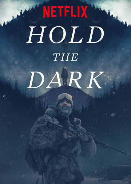 Hold the Dark on Netflix