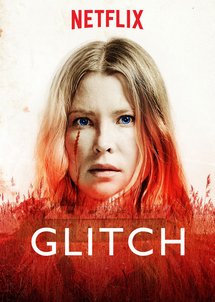 Is 'Glitch' (2017) available to watch on UK Netflix