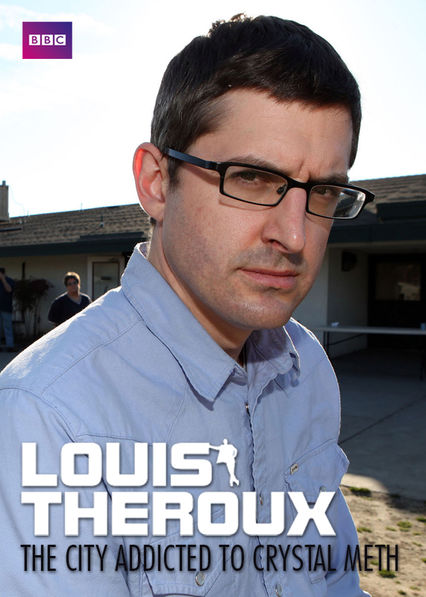 Louis Theroux: The City Addicted to Crystal Meth on Netflix UK