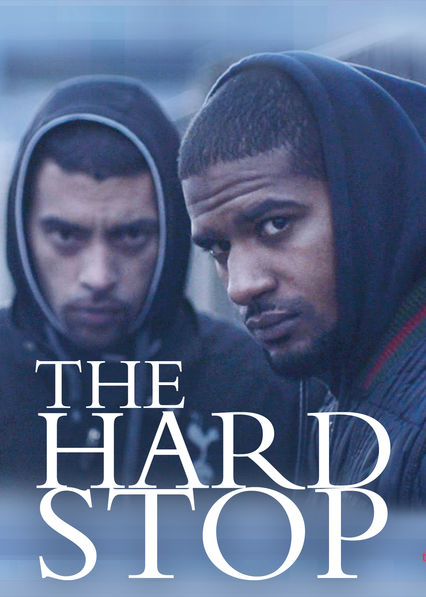 The Hard Stop on Netflix UK
