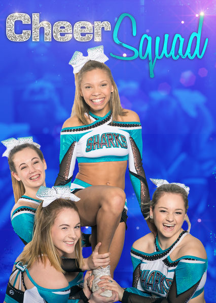 Cheer Squad on Netflix UK