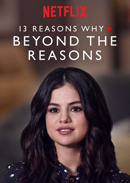 13 Reasons Why: Beyond the Reasons on Netflix UK