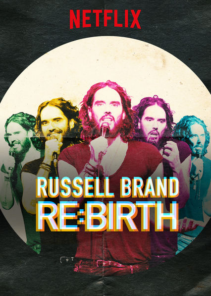 RUSSELL BRAND: RE:BIRTH on Netflix UK