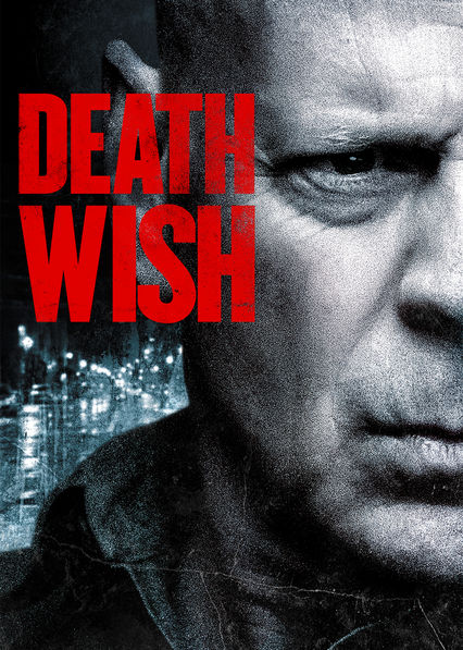 Death Wish (2018) on Netflix UK