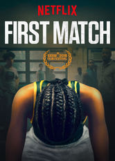 First Match Netflix ES (España)