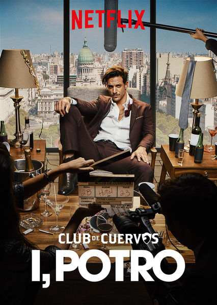 Club de Cuervos Presents: I, Potro on Netflix UK