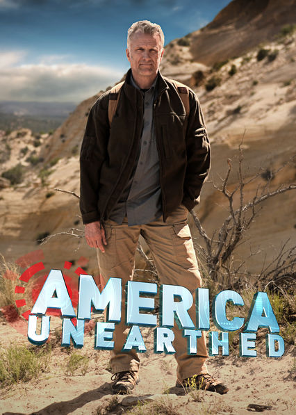 America Unearthed on Netflix UK