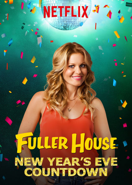 Fuller House New Year's Eve Countdown on Netflix UK