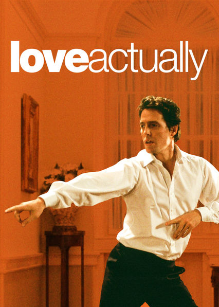 Is Love Actually 2003 Available To Watch On Uk Netflix Newonnetflixuk