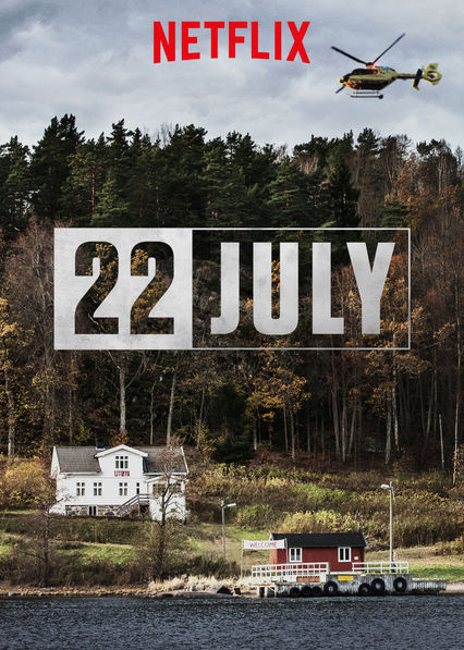 22 July on Netflix UK