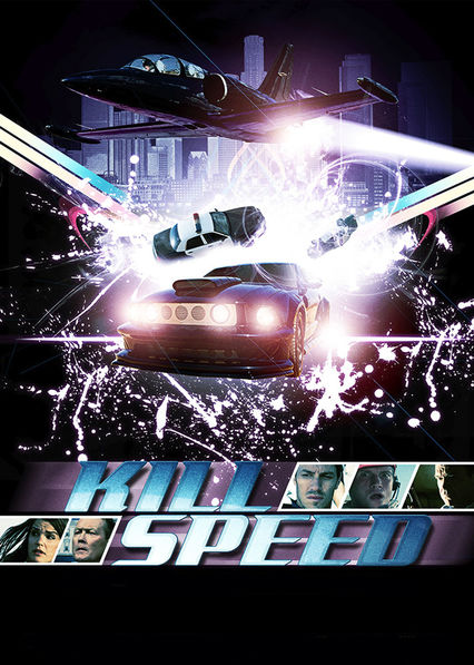 Kill Speed on Netflix UK