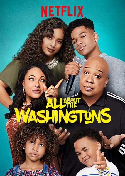 All About the Washingtons on Netflix UK
