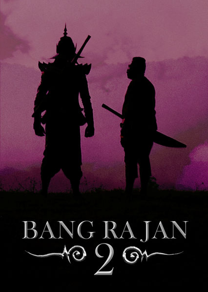 Bang Rajan 2 on Netflix UK