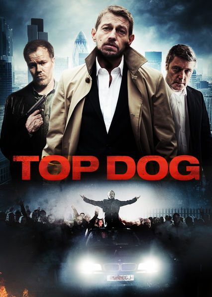 Is 'Top Dog' (2014) available to watch on UK Netflix
