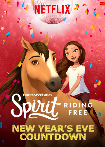 Spirit Riding Free: New Year's Eve Countdown on Netflix UK
