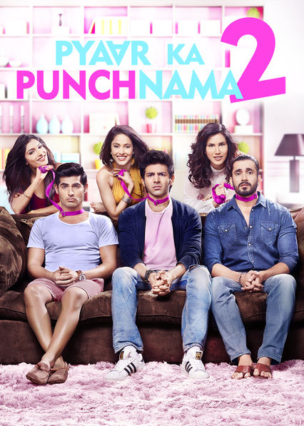 Pyaar Ka Punchnama 2 on Netflix UK
