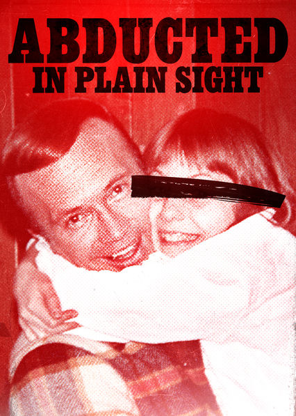 Abducted in Plain Sight on Netflix UK