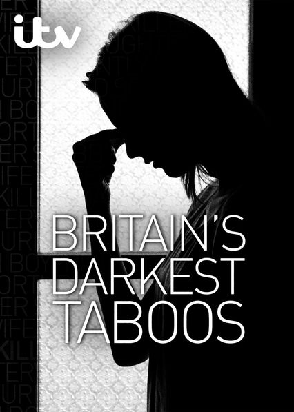 Britain's Darkest Taboos