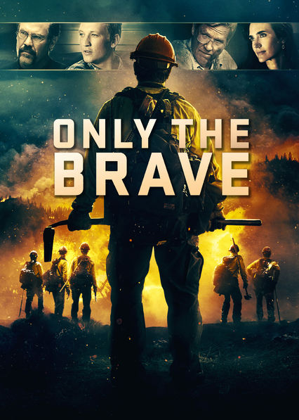 Only the Brave on Netflix UK