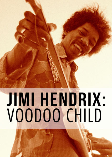 Jimi Hendrix: Voodoo Child on Netflix UK