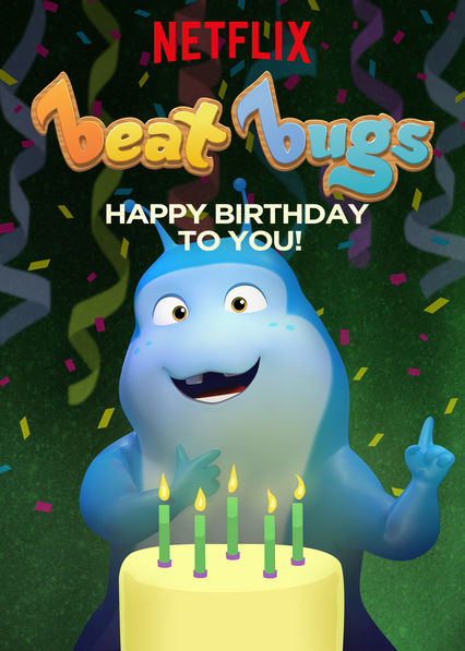 Beat Bugs: Happy Birthday to You! on Netflix