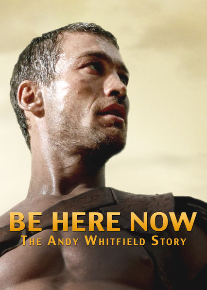Be Here Now on Netflix UK