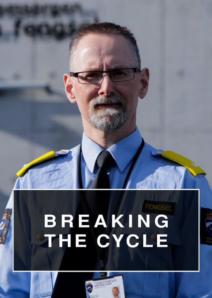 Breaking the Cycle on Netflix UK