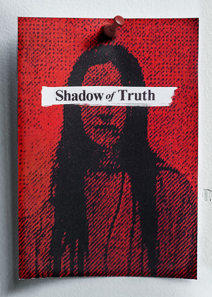Shadow of Truth on Netflix UK