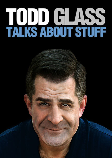 Todd Glass: Stand-Up Special on Netflix UK