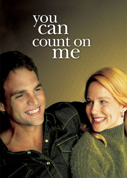 You Can Count on Me on Netflix UK