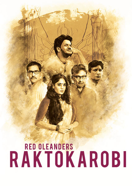 Red Oleanders Raktokarobi on Netflix UK