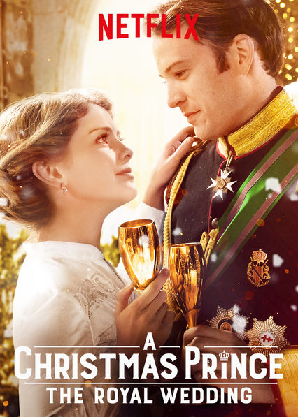 A Christmas Prince: The Royal Wedding on Netflix UK