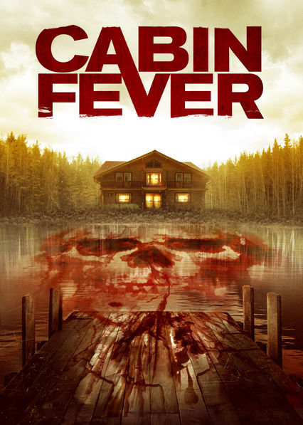 Cabin Fever on Netflix UK