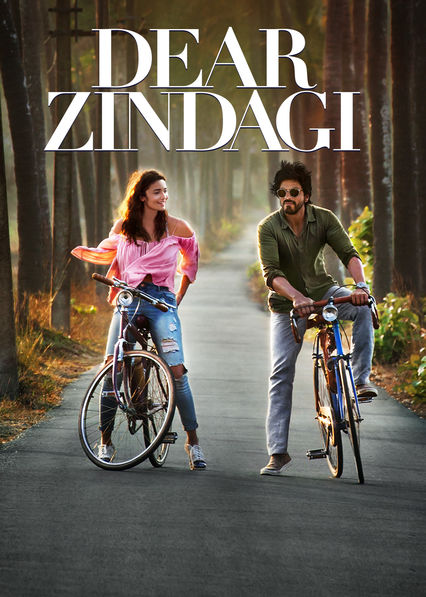 Dear Zindagi on Netflix UK