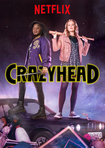 Crazyhead on Netflix UK