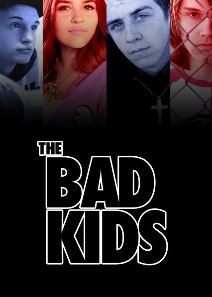 The Bad Kids on Netflix UK