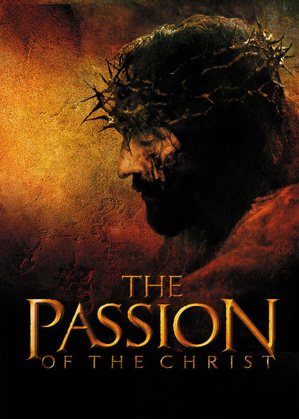 The Passion of the Christ on Netflix UK