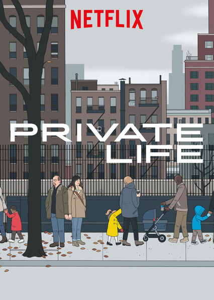 Private Life on Netflix UK