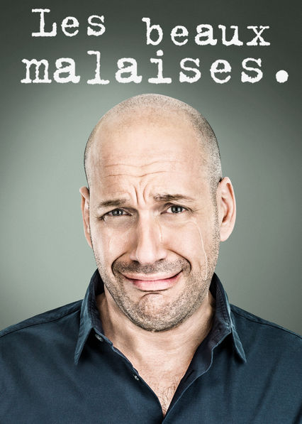 Les beaux malaises on Netflix UK