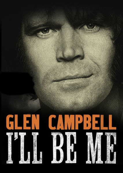 Glen Campbell: I'll Be Me on Netflix UK