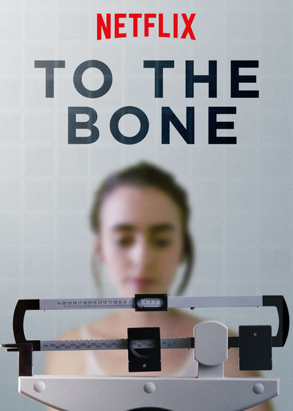 To the Bone on Netflix UK