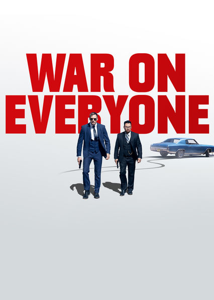War on Everyone on Netflix UK