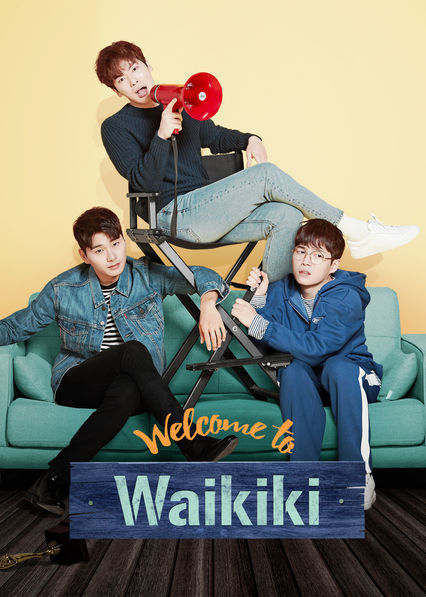 Welcome to Waikiki on Netflix UK