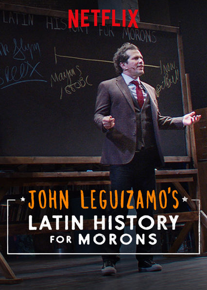 John Leguizamo's Latin History for Morons on Netflix UK