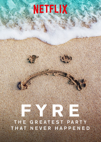FYRE: The Greatest Party That Never Happened on Netflix UK