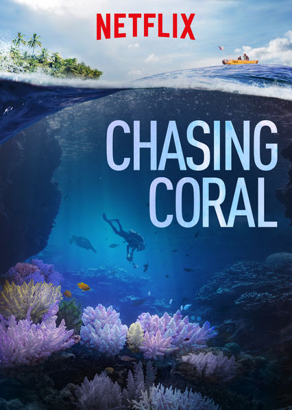 Chasing Coral on Netflix